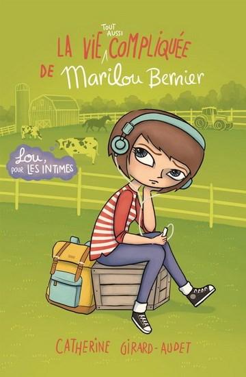 Vie Tout Aussi Compliquee De Marilou Bernier La Archambault