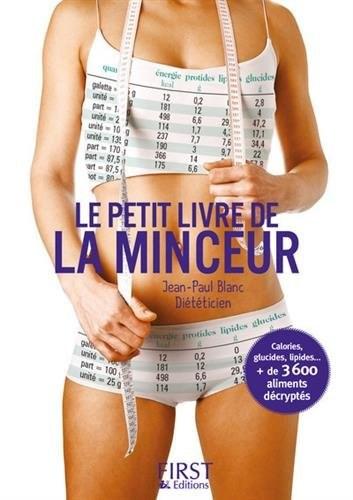 Petit Livre De La Minceur Les Calories Des Aliments Du Quotidien Le Ed 2017 Archambault