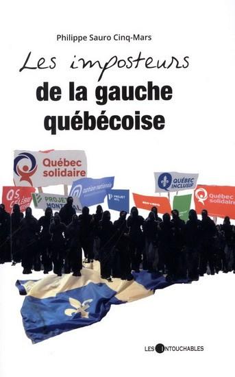Imposteurs de la gauche québécoise(Les) | Archambault